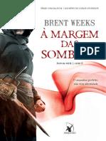 A Margem Das Sombras - Brent Weeks
