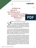 La Jornada_ Las Canciones No Hacen La Revolución, Pero Las Revoluciones Se Hacen Cantando_ Gabino Palomares