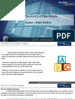 The A-B-C's of Fiber Polarity