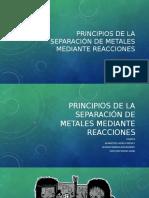 06 Principios de La Separación de Metales Mediante Reacciones