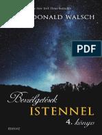 NEALE DONALD WALSCH - BESZÉLGETÉSEK ISTENNEL 4. KÖNYV