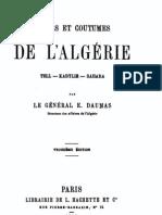 Moeurs et coutumes de l'Algérie, général Daumas, 1858