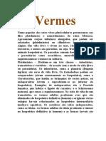 Vermes, Vírus e Bactérias