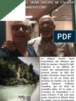 Le Succes Avec Denis Vincent de Calgary
