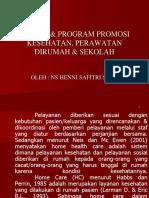 Konsep & Program Promosi Kesehatan, Perawatan Dirumah & Sekolah