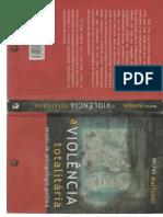 A violência totalitária (ensaio de antropologia política) - Michel Maffesoli.pdf