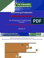 Maximising Production