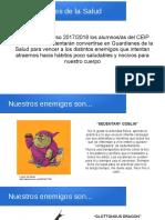 """Presentación """"Los Guardianes de la Salud"""""""