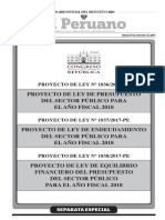 Proyecto de Ley de Presupuesto del Sector Público para el Año Fiscal 2018 / Proyecto de Ley de Endeudamiento del Sector Público para el Año Fiscal 2018 / Proyecto de Ley de Equilibrio Financiero de Presupuesto del Sector Público para el Año Fiscal 2018