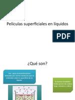 Películas Superficiales en Líquidos