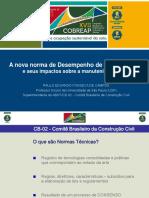 A Nova Norma de Desempenho de Edificações e Seus Impactos Sobre a Manutenibilidade Paulo Eduardo Fonseca Ramos
