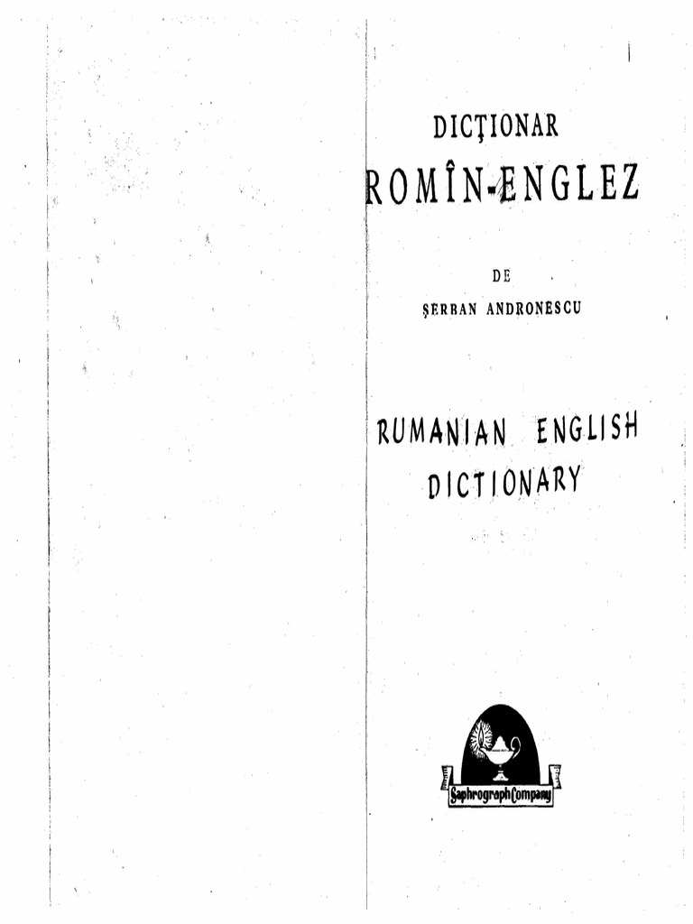 Dictionar Roman Englez See detailed job requirements, compensation, duration, employer history, & apply today. dictionar roman englez