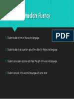 intermediate fluency