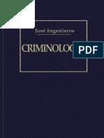 Ingenieros, Jose - Criminologia.pdf