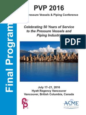 PVP2016 Final Program | Pipe (Fluid Conveyance) | Polyethylene