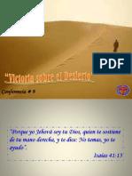 Conferencia 9. Victoria Sobre El Desierto. 20-11-2011