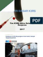 Materi Dasar K3RS Kenjeran 2017