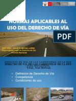 NORMAS APLICADAS AL USO DEL DERECHO DE VIA - PERU