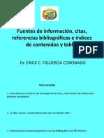 Fuentes de Información, Citas, Referencias Bibliográficas
