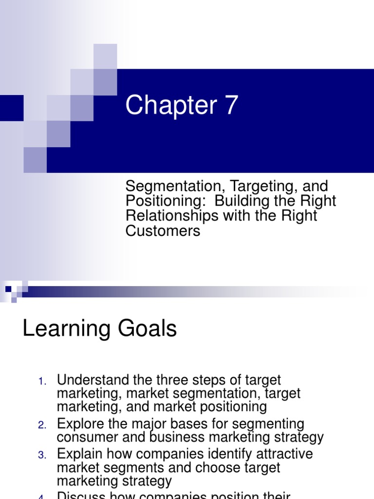 Ch07 Segmentation Targeting And Positioning Market