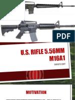 5.56 CALIBER M16A1
