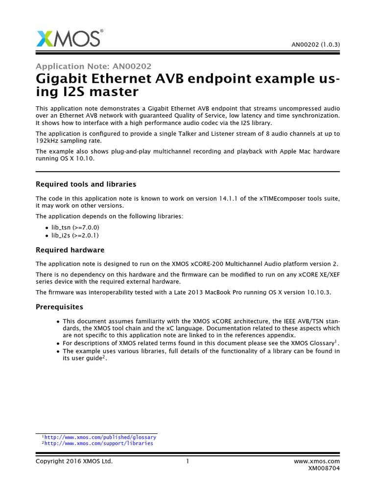 AN00202 Gigabit Ethernet AVB Endpoint Example Using I2S