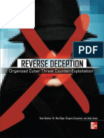 Reverse Deception - Organized Cyber Threat Counter-Exploitation