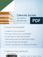 Sociologia EM 1o Ano - Aula 02 - O Que São Ciências Sociais