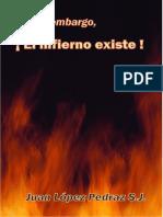 El Infierno Existe - P. Juan López Pedraz S.J