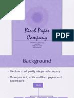 birchpapercompany-130203021625-phpapp01.pptx