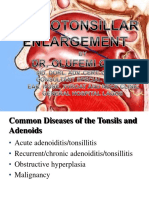Adenotonsillar Enlargement Dr. Olude.