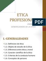 UNIDAD 1 GENERALIDADES DE LA ETICA.pdf