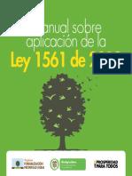 Manual Sobre Aplicación de La. Ley 1561 de 2012