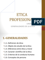 Unidad 1 Generalidades de La Etica