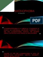 Commonophobia