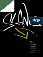 Slang. the People's Poetry - Michael Adams