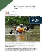 Dynamical Model of Monsoon Prediction