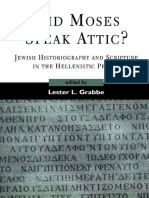 Did Moses Speak Attic - Jewish Historiography and Scripture in the Hellenistic Period