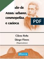 Livro Machado de Assis_urbano, Cosmopolita e Carioca eBook