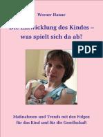 Die Entwicklung Des Kindes Artikel - Werner Hanne - 8. Auflage August 2017 Komplett