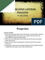 PEMBUATAN LAPORAN PRAKERIN.pptx