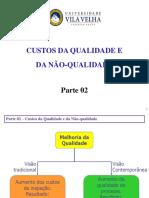 Aula Qualidade Parte 02 Custos Da Qualidade 20170728-1350