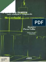 Béatrice Picon-Vallin - A arte do teatro - Volume 1