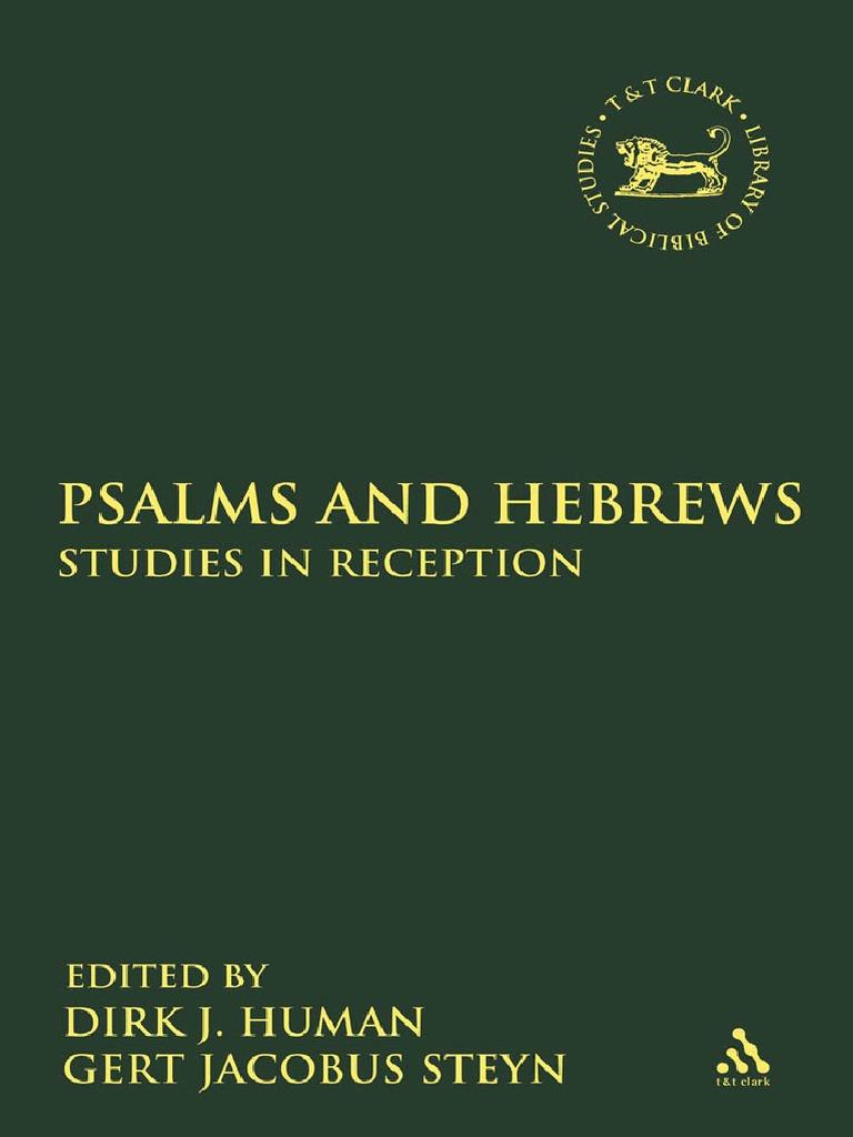 Dirk J. Human, Gert Jacobus Steyn Psalms and Hebrews Studies in ...
