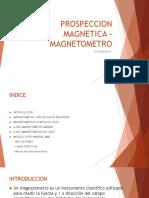 PROSPECCION MAGNETICA -MAGNETOMETRO