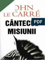 John le Carre - Cantecul misiunii.pdf