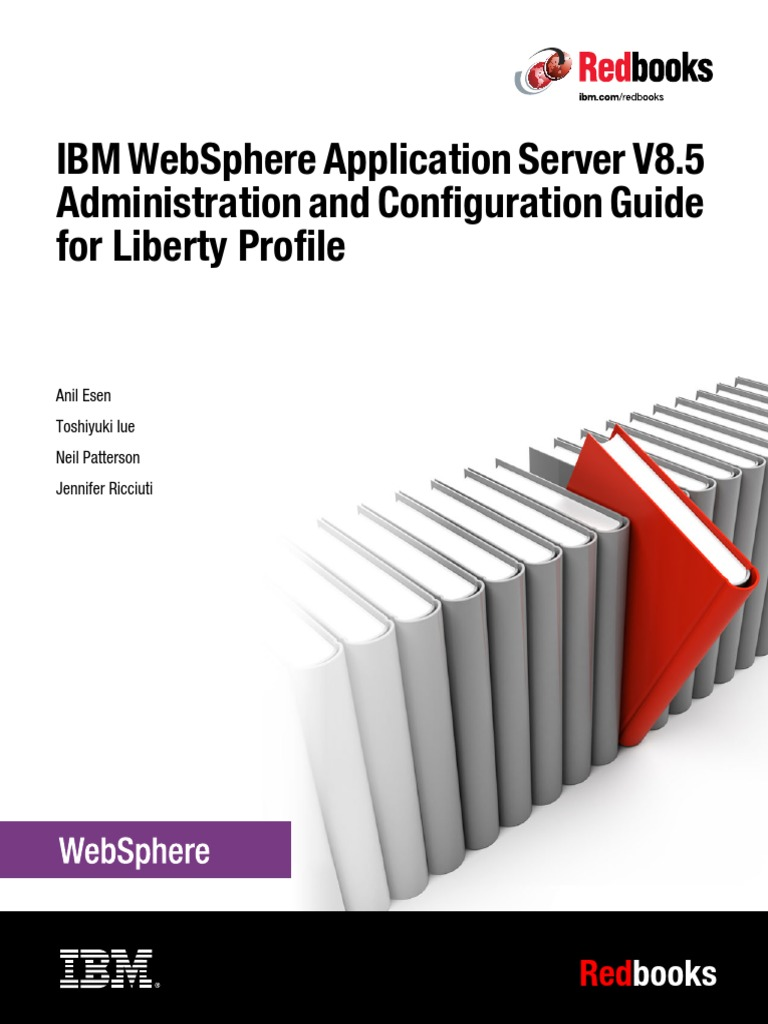 Ibm websphere application server v85 administration and ibm websphere application server v85 administration and configuration guide for liberty profile application server trademark baditri Image collections