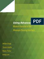 William Gropp, Torsten Hoefler, Rajeev Thakur, Ewing Lusk Using Advanced MPI Modern Features of the Message-Passing Interface