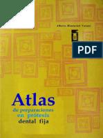 Atlas de Preparaciones en Prótesis Fija