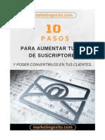 10 Pasos Para Aumentar Tu Lista de Suscriptores